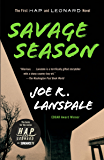 Savage Season: A Hap and Leonard Novel (1) (Hap and Leonard Series)