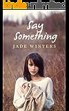 Say Something (English Edition)