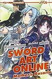 Mother's Rosario. Sword art online novel: Sword Art Online - Mother's Rosario (Light novel): 7