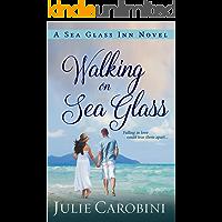 Walking on Sea Glass (Sea Glass Inn Book 1)