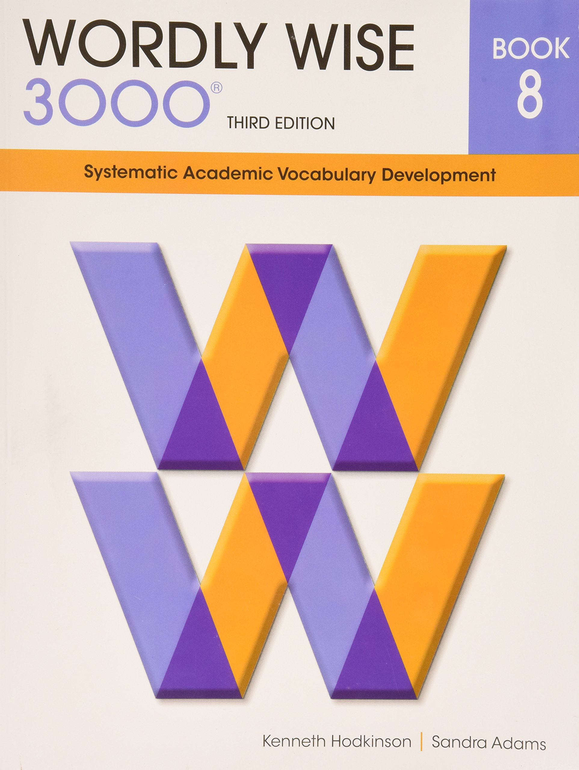Wordly Wise 3000 Book 8: Systematic Academic Vocabulary Development:  Kenneth Hodkinson, Sandra Adams: 9780838876084: Amazon.com: Books