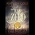 Day Zero (Arcana Chronicles Book 4)