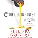 Fools' Gold: Order of Darkness, Book 3