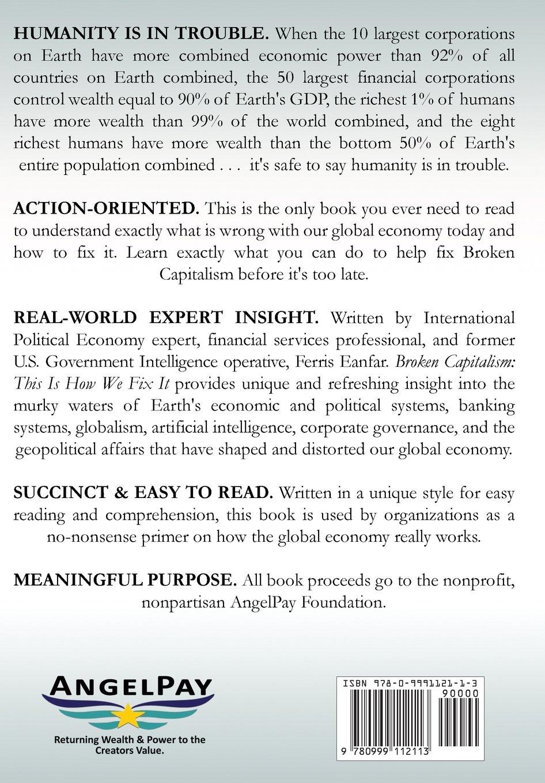 Broken Capitalism: This Is How We Fix It: Ferris Eanfar: 9780999112113:  Amazon: Books