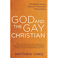 God and the Gay Christian: The Biblical Case in Support of Same-Sex Relationships (English Edition)