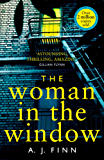 The Woman in the Window: The Top Ten Sunday Times bestselling debut thriller everyone is talking about!