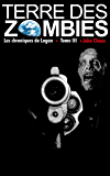 Terre des Zombies: Tome 3