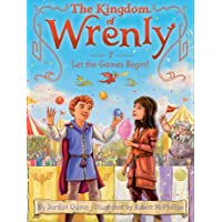 Let the Games Begin! (The Kingdom of Wrenly)