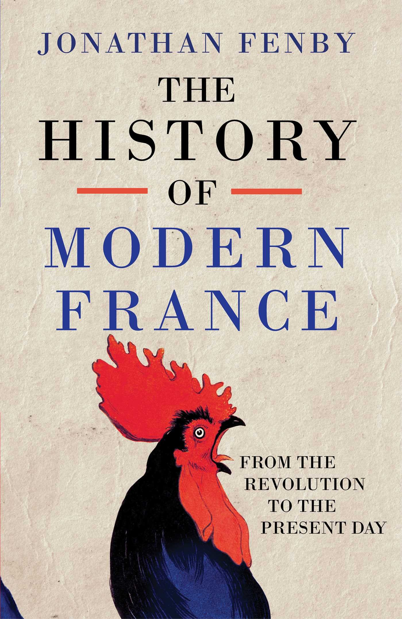 the history of modern france from the revolution to the war on