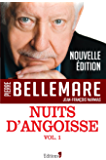 Nuits d'angoisse, tome 1 (Editions 1 - Collection Pierre Bellemare) (French Edition)
