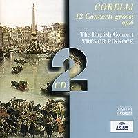Corelli: 12 Concerti Grossi Op.6