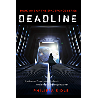 Deadline (Spaceforce Book 1)