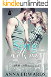 Sing With Me: A With Me In Seattle Universe Novel