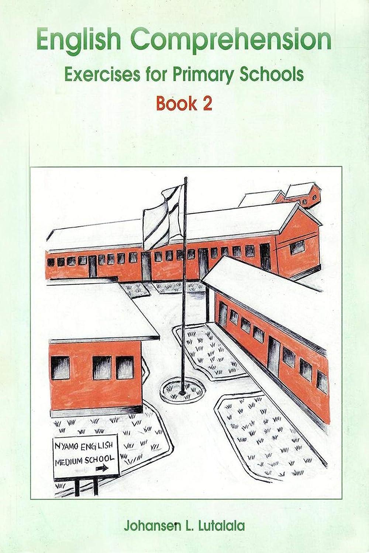 - English Comprehension Exercises For Primary Schools, Book 2 EBook