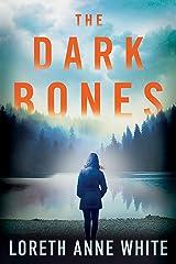 The Dark Bones Kindle Edition