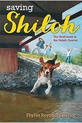 Saving Shiloh (Shiloh Series Book 3) Kindle Edition