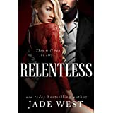 Relentless (Starcrossed Lovers Trilogy Book 3)