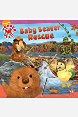 Baby Beaver Rescue (Wonder Pets) Paperback