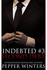 Second Debt (Indebted Book 3) Kindle Edition