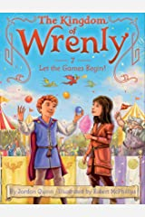 Let the Games Begin! (The Kingdom of Wrenly Book 7) Kindle Edition