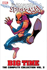 Spider-Man: Big Time: The Complete Collection Vol. 2: The Complete Collection Volume 2 (Amazing Spider-Man (1999-2013)) Kindle Edition