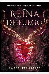 Reina de fuego (Princesa de cenizas 3) (Spanish Edition) Kindle Edition
