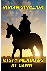 Misty Meadows At Dawn (Summer Days In Wyoming Book 3) Kindle Edition