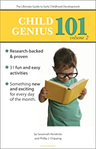 Child Genius 101 - Volume 2: The Ultimate Guide to Early