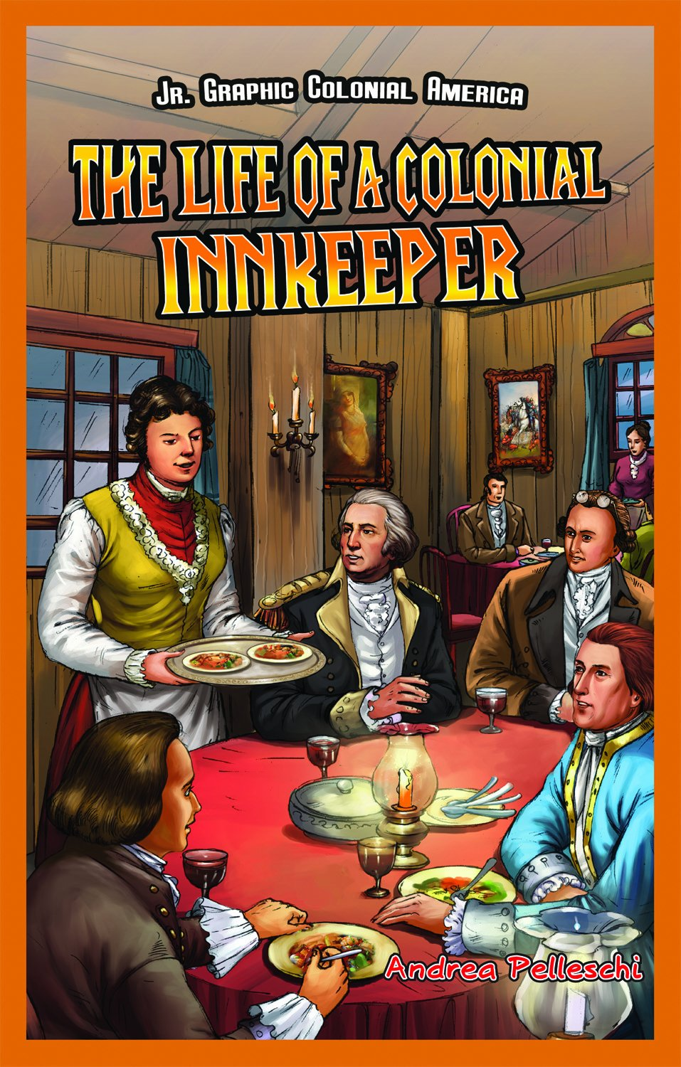 The Life of a Colonial Innkeeper (Jr. Graphic Colonial America) pdf