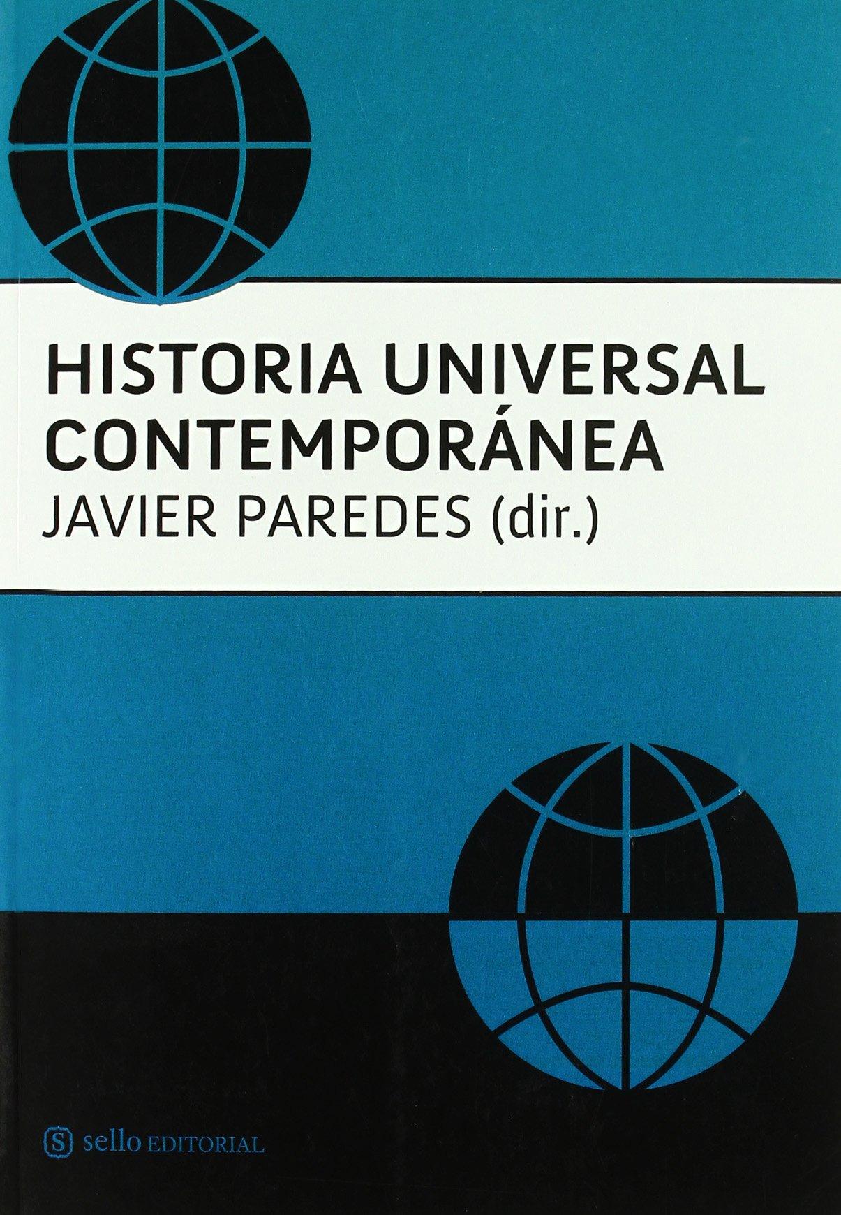 Historia Universal Contemporanea: Amazon.es: DE PAREDES,JAVIER: Libros