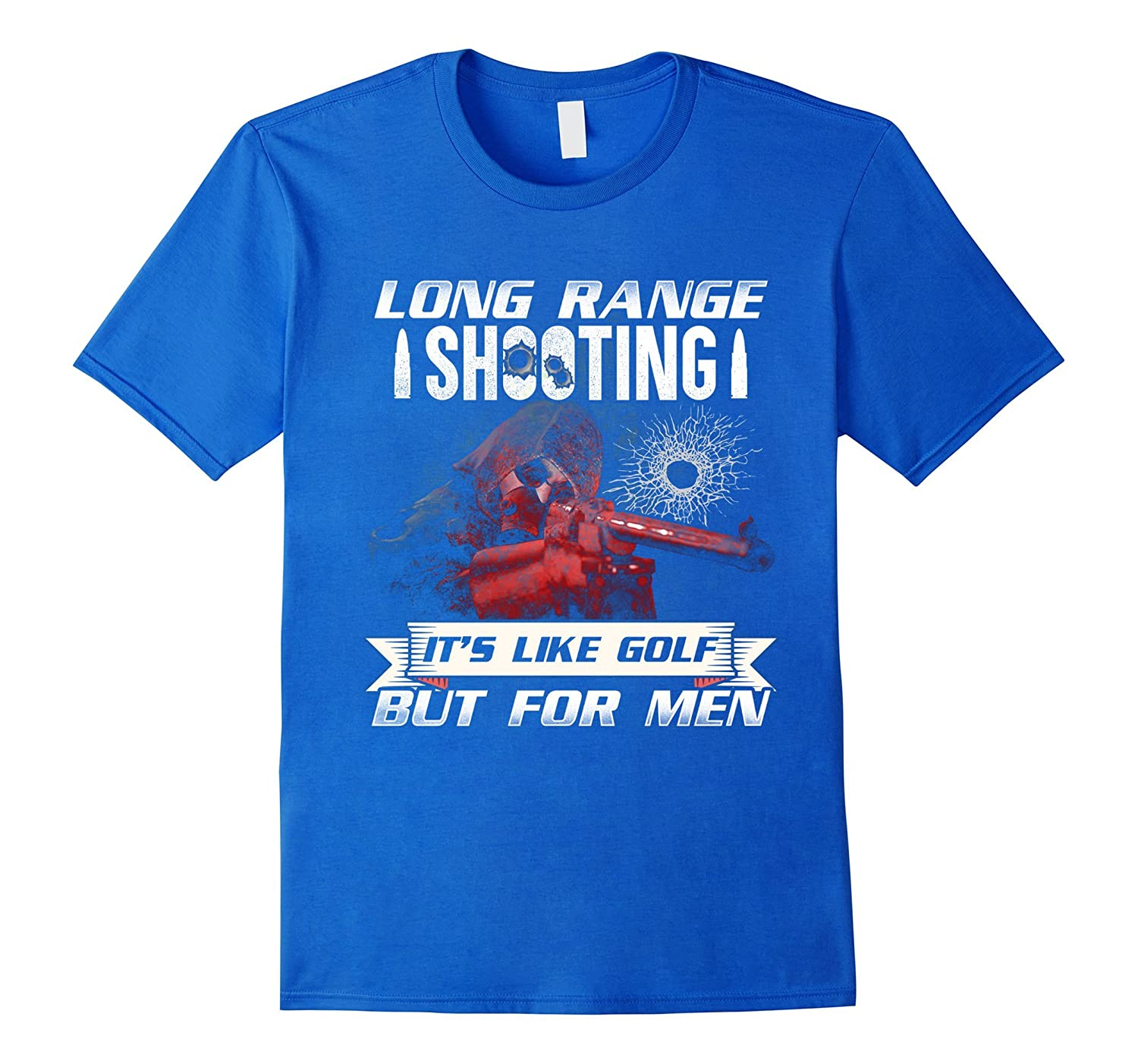 Mens Long range shooting its like golf but for men T-Shirt-TH