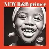 New R&B primer ~新R&B入門