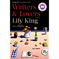 Writers & Lovers: A Novel