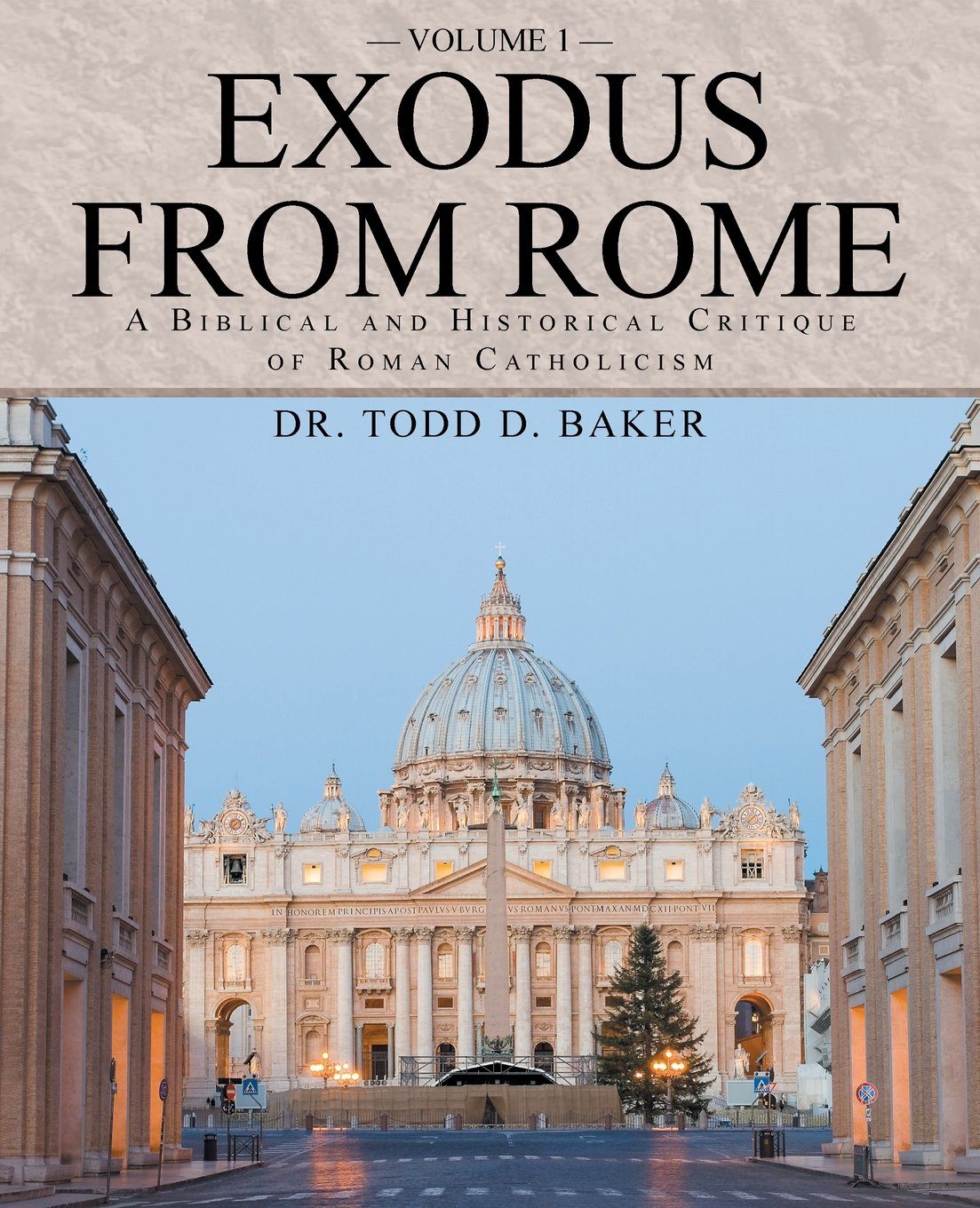Download Exodus From Rome Volume 1: A Biblical and Historical Critique of Roman Catholicism PDF