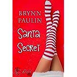 Santa Secret (Daly Way Book 8)