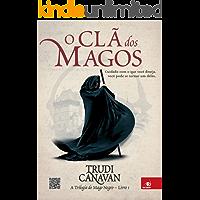 O clã dos magos (A trilogia do Mago Negro)