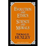 Evolution and Ethics and Science and Morals