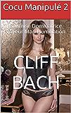 Cocu Manipulé 2: Soumise Dominatrice Voyeur Mari Humiliation (Femme Hot Mal)