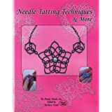 Handy Hands Paper Needle Tatting Techniques and More