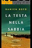 La testa nella sabbia (Le indagini dell'ispettore Nick Dixon Vol. 2)