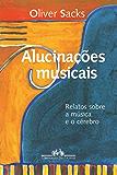 Alucinações musicais: Relatos sobre a música e o cérebro