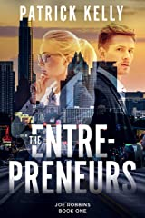 The Entrepreneurs: A Financial Thriller (Joe Robbins Financial Thriller Series Book 1) Kindle Edition