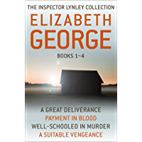 The Inspector Lynley Collection Books 1-4: A Great Deliverance, Payment in Blood, Well-Schooled in Murder, A Suitable Vengeance