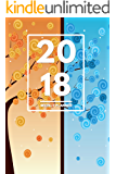 """2018 Planner: Weekly Monthly Planner Calendar Appointment Book For 2018 6"""" x 9"""" - Four Seasons Graphic Tree Edition (2018 Weekly Planner) (English Edition)"""