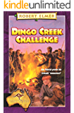 Dingo Creek Challenge (The Adventures Down Under Book 4) (English Edition)