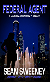 Federal Agent: A Thriller (Jaclyn Johnson, code name Snapshot series Book 4)