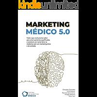 Marketing Médico 5.0: Central do Marketing Médico