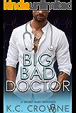 Big Bad Doctor: A Surprise Pregnancy Secret Baby Romance (Big Bad Daddies)