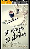 30 Days, 30 Stories