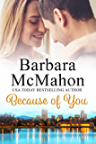 Because of You: A compelling story of love and forgiveness